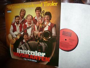 Inntaler Musikanten, Wir sind Freunde und Tiroler Polka Austria Koch LP 1985 RAR