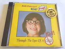 Judy Pancoast - Kid Pop! Through the Eyes of a Kid! NEW CD