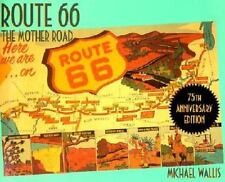 Route 66 The Mother Road by Michael Wallis 2001 Paperback, Revised, Anniversary