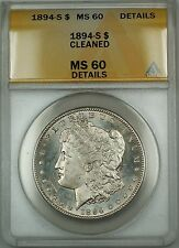 1894-S Morgan Silver Dollar Coin ANACS MS-60 Det Cleaned (Better Proof-Like) DMK