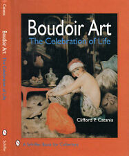 Boudoir Art The Celebration of Life with 280 color photos
