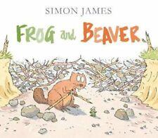 Frog and Beaver by Simon James: New