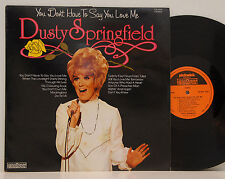 Dusty Springfield           You don´t have to say           NM # P