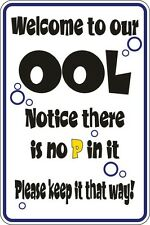 """Metal Sign Welcome To Ool Notice There Is No P In It 8"""" x 12"""" Aluminum S137"""