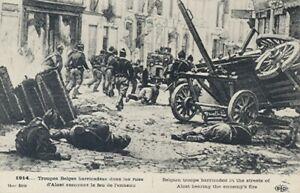 14-18 CPA Grande Guerre / Belges barricadés dans les rues d'Alost / Superbe