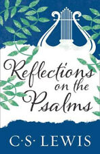 Reflections on the Psalms | C. S. Lewis