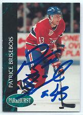 Patrice Brisebois signed 1992-93 Parkhurst Montreal Canadiens autograph #320