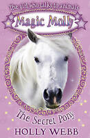 The Secret Pony (Magic Molly), Webb, Holly, Very Good Book