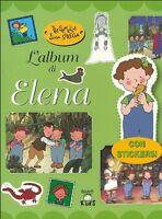 Tre gemelle e una strega. L'album di Elena - Elisa Prati -Libro Nuovo in Offerta