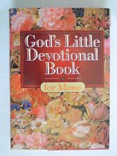 God's Little Devotional Book for Moms by Honor Books, Mothers Day gift Scripture