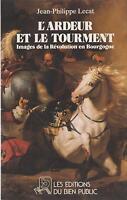 Lecat : L'ardeur et le tourment, images de la révolution en bourgogne (1989)
