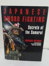 Japanese Sword Fighting by Masaaki Hatsumi, Kodansha Int'l, 2005 1st Edition NF