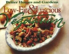 Low-Fat & Luscious Vegetarian (Better Homes and Gardens Test Kitchen)-ExLibrary