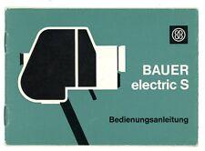 Filmkamera Bedienungsanleitung BAUER ELECTRIC S User Manual Anleitung (Y41
