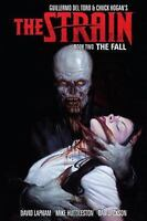The Strain Book Two: The Fall Lapham, David Good