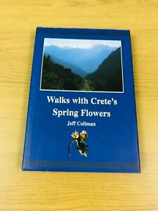 Walks with Crete's Spring Flowers by Jeff Collman 2003 HB