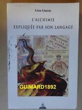 L'Alchimie expliquée par son langage Léon Gineste