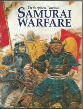 SAMURAI WARFARE By Stephen Turnbull 1997 SC MARTIAL ARTS BUSHIDO