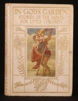 c1910 In GOD'S Garden Stories of SAINTS Steedman SIGNED