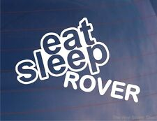 EAT SLEEP ROVER Funny EURO Classic Car/Window/Bumper/Laptop Sticker/Decal