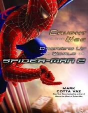 Caught in the Web: Dreaming Up the World of Spider-Man 2 by Mark Cotta Vaz (Pap…
