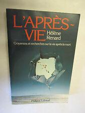 """Hélène Renard """"L'Après vie"""" Croyances et recherches sur la vie après la mort"""