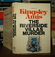 Amis, Kingsley THE RIVERSIDE VILLAS MURDER  1st Edition Early Printing
