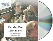 THE MAP THAT LEADS TO YOU by J. P. MONNINGER_2017 NEW AUDIO 8 CD'S_UNABRIDGED A+