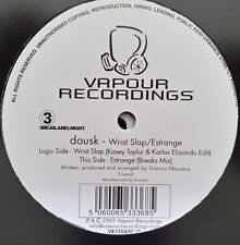 "Dousk  ""Wrist Slap (Kasey Taylor & Karlos Elizondo Edit)/ Estrange"" * VR12049C/D"