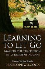 Learning to Let Go: Making the Transition Into Residential Care, Good Condition