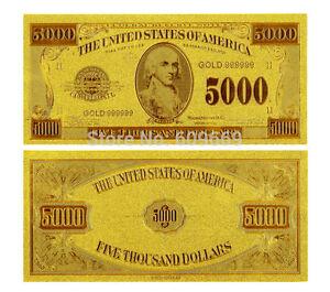 5000$ FIVE THOUSAND US DOLLARS BANKNOTE GOLD FOIL 24K