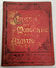 The Lincoln Crest And Monogram Album - William S Lincoln - 1890