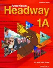 American Headway, Level 1 Bk. A by John Soars and Liz Soars