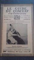 REVUE LE GUIDE DU CONCERT ET DES THEATRES LYRIQUES 1930 N°6 J.ROUSSEL