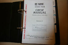 BA 125-700B FLIGHT CREW VOLUME 2 ' OPERATING DATA ' MANUAL GROUND FLIGHT +