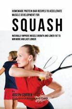 Homemade Protein Bar Recipes to Accelerate Muscle Development for Squash :...