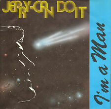 """JERRY- CAN DO IT - I'm A Man (1987 NEDERPOP PURMEREND VINYL SINGLE 7"""")"""