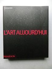 Edward LUCIE-SMITH, L'ART AUJOURD'HUI, beaux arts art contemporain