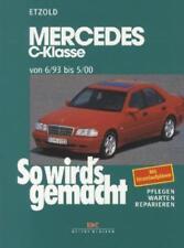 So wird's gemacht Mercedes C-Klasse ab 6/93 von Hans Rudiger Etzold (1996, Kunststoffeinband)