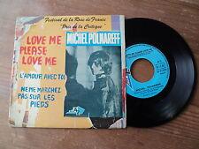 "Michel POLNAREFF / LOVE ME PLEASE LOVE ME - L'AMOUR AVEC TOI +1 (1966) 7"" EP"