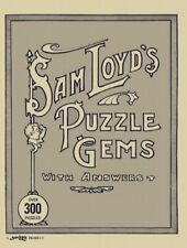 Sam Loyd's Puzzle Gems with Over 300 Timeless Puzzles and Brain Teasers.