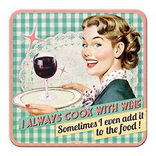 I ALWAYS COOK WITH WINE - METALL UNTERSETZER 9x9cm COASTER 46121