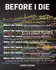 Before I Die by Candy Chang (2013, Hardcover)