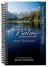 NEW The Book of Psalms: The Heart of the Word: Book 2 by Kevin Swanson Spiral