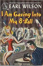 I Am Gazing Into My 8-Ball, Earl Wilson  paperback