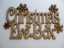 Laser cut Christmas Eve Box Sign with Snowflakes and stars 240MM WIDE