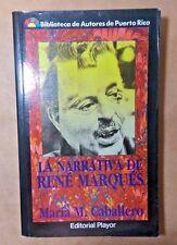 La Narrativa de Rene Marques Por: Maria M. Caballero Puerto Rico 1988