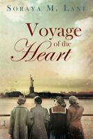 Voyage of the Heart by Lane, Soraya M. Book The Fast Free Shipping