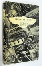 The Technical Facts of the Vintage Bentley, Hardcover/Jacket, 1956, 2ND Edition