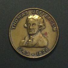 THOMAS JEFFERSON 1743-1826 PEOPLE ENDOWED CERTAIN INALIENABLE RIGHTS TOKEN